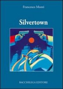 Image of Silvertown - Francesco Monti