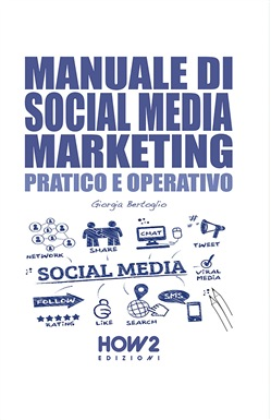 Manuale di social media marketing. Pratico e operativo