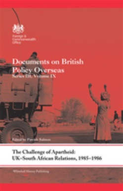 The Challenge of Apartheid: UK–South African Relations, 1985–1986