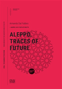 Aleppo. Traces of future