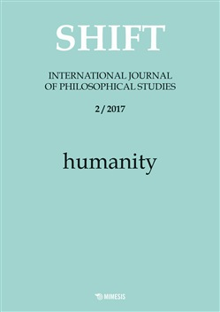 Shift. International journal of philosophical studies (2017). Vol. 2: Humanity