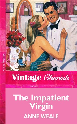 The Impatient Virgin (Mills & Boon Vintage Cherish)
