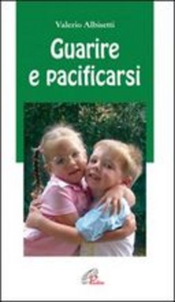 scaricare in linea Guarire e pacificarsi pdf, epub ebook
