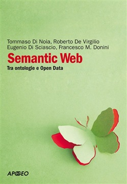 Semantic Web. Tra ontologie e Open Data