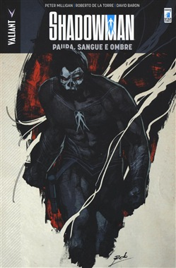 Paura, sangue e ombre. Shadowman Vol. 4