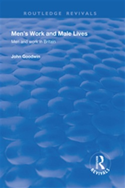 Men's Work and Male Lives