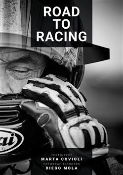 Image of Road to racing. Ediz. italiana e inglese - Marta Covioli