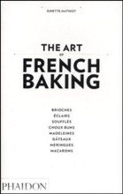scaricare in linea The Art of French Baking epub pdf