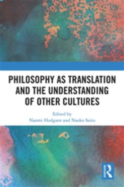 Philosophy as Translation and the Understanding of Other Cultures