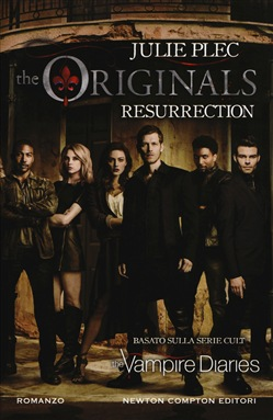 Resurrection. The originals