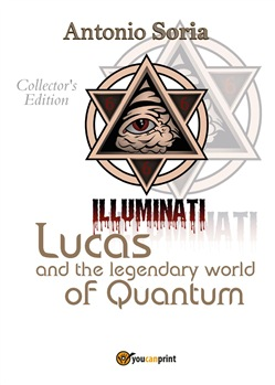 Lucas and the legendary world of Quantum. Collector's edition