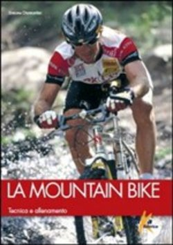 Image of La mountain bike. Tecnica e allenamento - Simone Diamantini