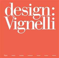 Design: Vignelli. Ediz. illustrata