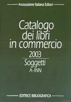 Catalogo dei libri in commercio 2003