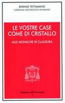 Le vostre case come di cristallo