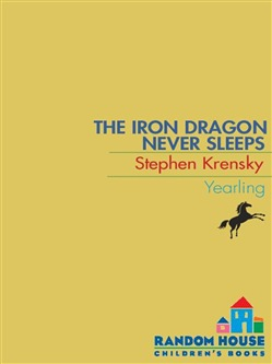 The Iron Dragon Never Sleeps