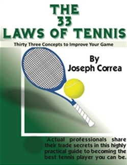 The 33 Laws of Tennis: Thirty Three Concepts to Improve Your Game