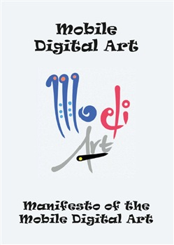 Manifesto of the mobile digital art