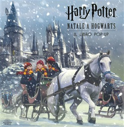 Harry Potter. Natale a Hogwarts. Il libro pop-up