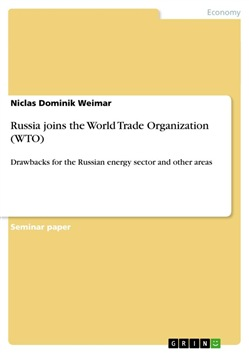 Russia joins the World Trade Organization (WTO)