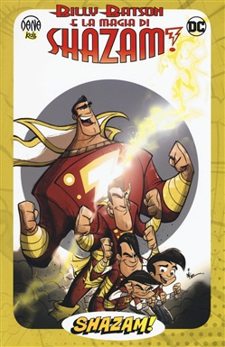 Image of Billy Batson e la magia di Shazam!. Vol. 1 - Mike Kunkel