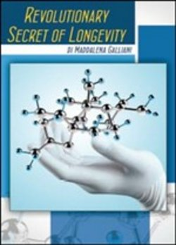 Image of Revolutionary secret of longevity - Maddalena Galliani