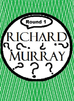 Richard Murray Thoughts Round 1