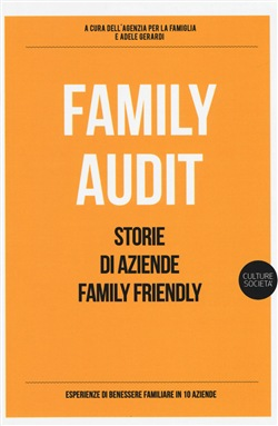 Image of Family audit. Storie di aziende family friendly - Gerardi Adele
