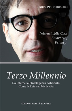 Terzo millennio. Da internet all'intelligenza artificiale. Come la rete cambia la vita