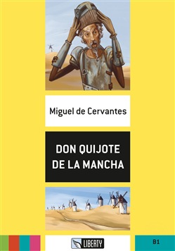 Don Quijote de la Mancha. B1. Con CD-Audio