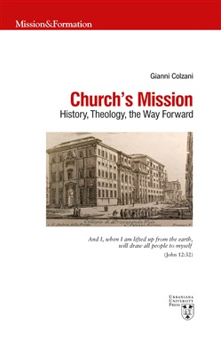 Church's mission. History, theology and the way forward