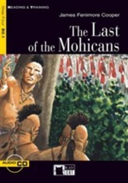 The Last of the Mohicans. Book + CD