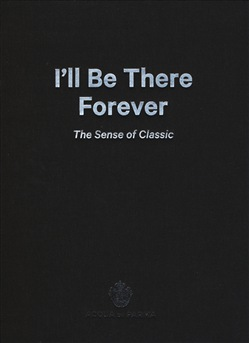 Image of I'll be there forever. The sense of classic. Acqua di Parma. Catalogo