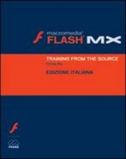 Macromedia Flash MX. Training from the source