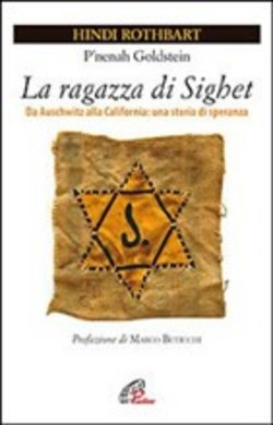 Image of La ragazza di Sighet - Hindi Rothbart,P'nenah Goldstein