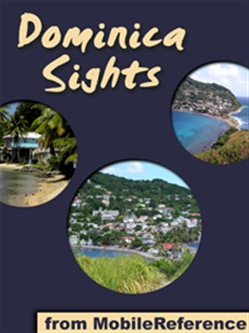 Dominica Sights: a travel guide to the main attractions in Dominica, Caribbean