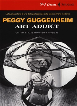 Image of PEGGY GUGGENHEIM. ART ADDICT