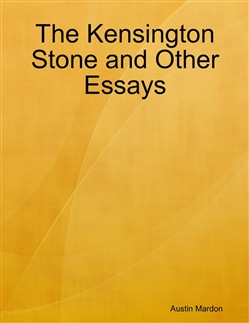 The Kensington Stone and Other Essays