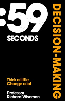 59 Seconds: Decision Making