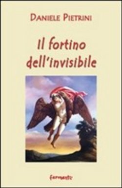 Image of Il fortino dell'invisibile - Pietrini Andrea