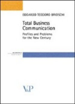 Total business communication. Profiles and problems for the new century