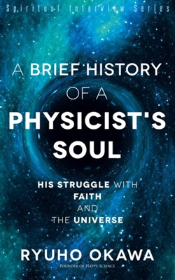 A Brief History of a Physicist's Soul