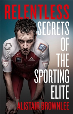 Relentless: Secrets of the Sporting Elite