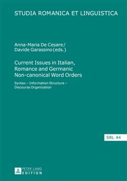 Current Issues in Italian, Romance and Germanic Non-canonical Word Orders