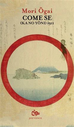 Image of Come se (Ka no yoni) 1911 - Ogai Mori