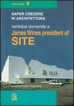 Image of Ventidue domande a James Wines president of Site