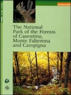 The National Park of the Forests of Casentino, Monte Falterona and Campigna