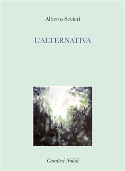 Image of L'alternativa - Alberto Sevieri