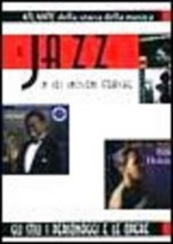 Il jazz in 101 incisioni storiche