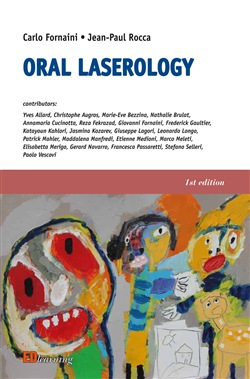 Image of Oral laserology - Fornaini Carlo,Rocca Jean-Paul